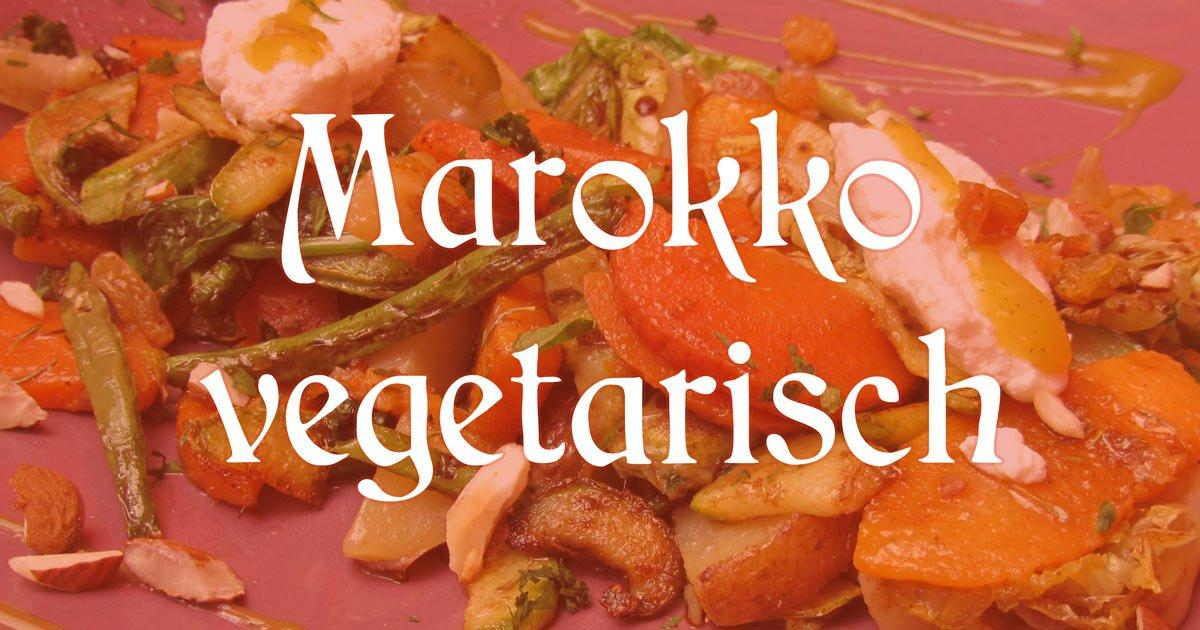 Outdoor Küche Vegetarisch : Marokko für vegetarier und veganer riads marrakesch