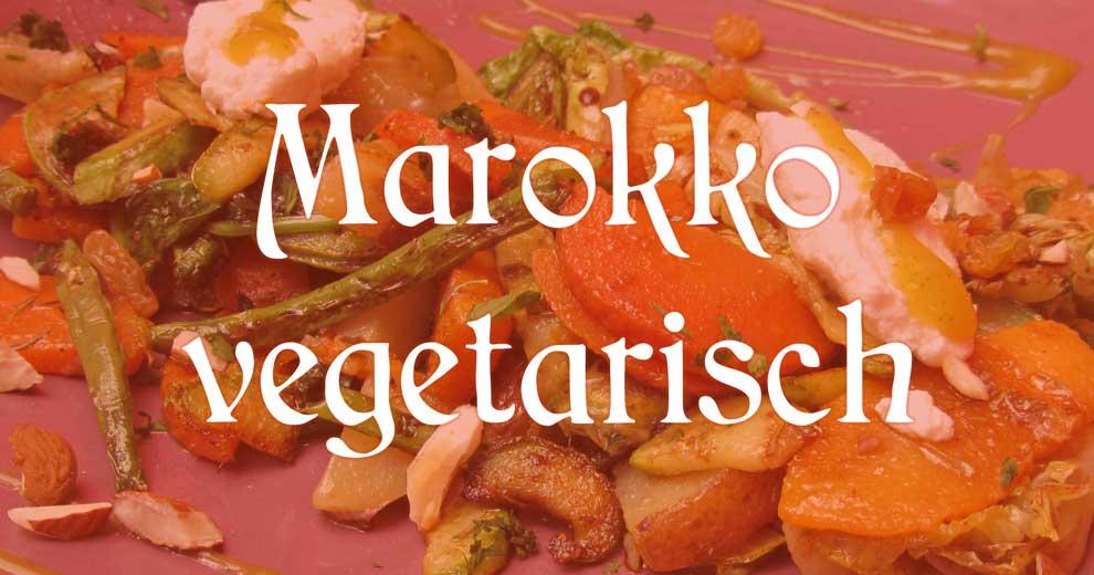 Marokko vegetarisch