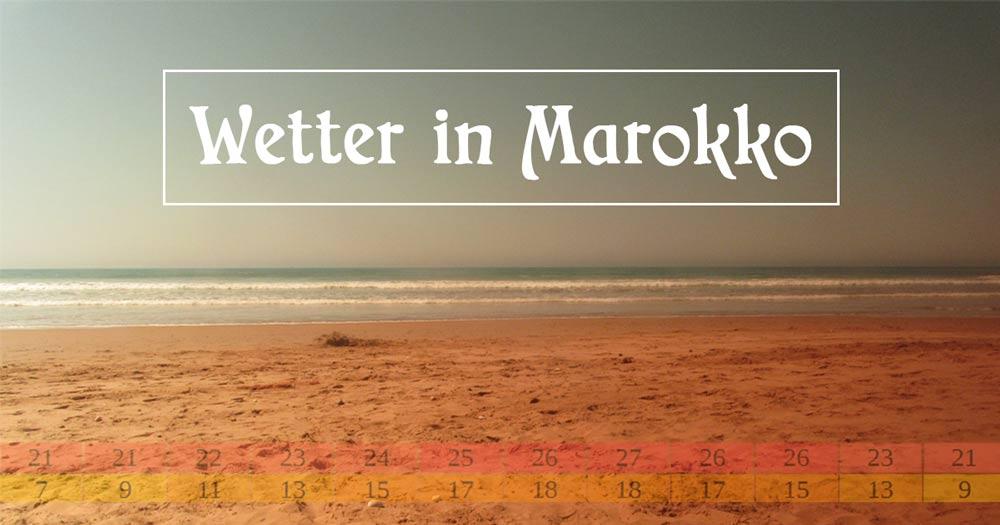 Marokko Wetter Übersicht
